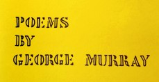 Poems by George Murray, Poet